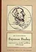 Okładka książki Szymon Budny - zapomniana postać polskiej reformacji