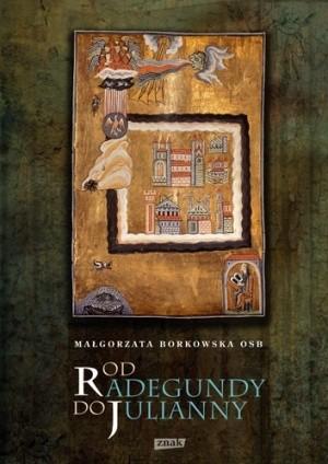Okładka książki Od Radegundy do Julianny