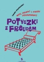 Okładka książki Potyczki z Freudem. Mity, pułapki i pokusy psychoterapii