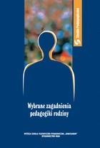 Okładka książki Wybrane zagadnienia pedagogiki rodziny