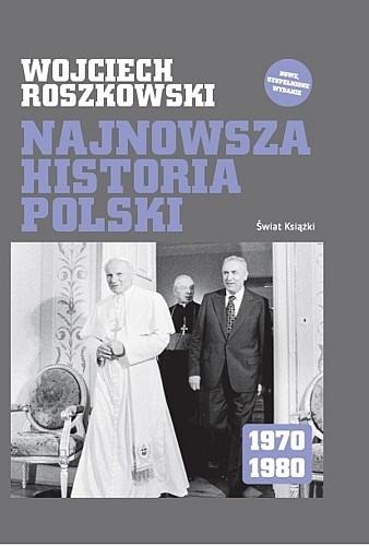 Okładka książki Najnowsza historia Polski 1970-1980