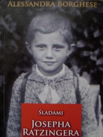 Okładka książki Śladami Josepha Ratzingera