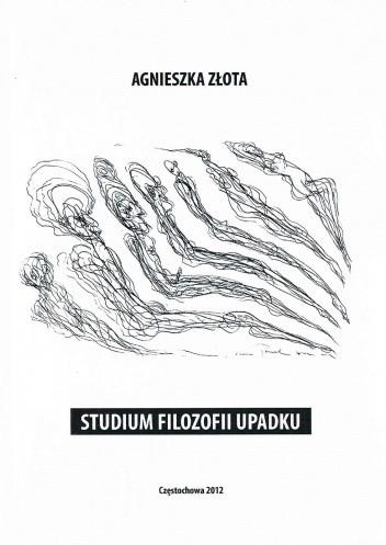 Okładka książki Studium filozofii upadku
