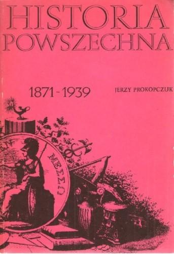 Okładka książki HISTORIA POWSZECHNA 1871-1939