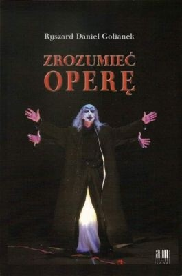 Okładka książki Zrozumieć operę