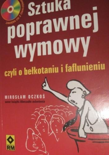 Okładka książki Sztuka poprawnej wymowy, czyli o bełkotaniu i faflunieniu