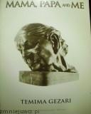 Okładka książki Mama, Papa and Me