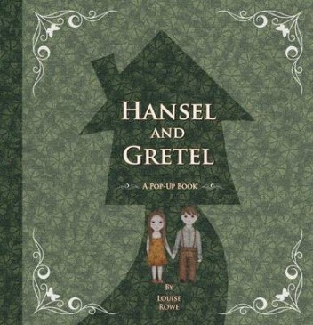 Okładka książki Hansel and Gretel. A Pop-Up Book