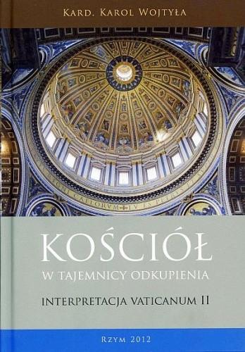 Okładka książki Kościół w tajemnicy odkupienia. Interpretacja Vaticanum II
