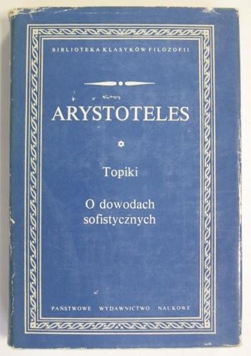 Okładka książki Topiki. O dowodach sofistycznych.