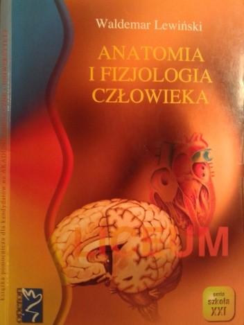 Waldemar Lewiński - Anatomia i fizjologia człowieka