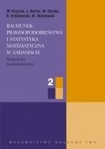 Okładka książki Rachunek prawdopodobieństwa i statystyka matematyczna w zadaniach cz. II