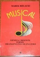 Musical. Geneza i rozwój formy dramatyczno-muzycznej