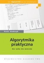Okładka książki Algorytmika praktyczna. Nie tylko dla mistrzów