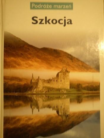 Okładka książki Szkocja. Podróże marzeń