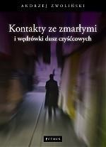 Okładka książki Kontakty ze zmarłymi i wędrówka dusz czyśćcowych