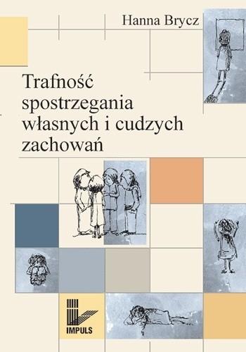 Okładka książki Trafność spostrzegania własnych i cudzych zachowań