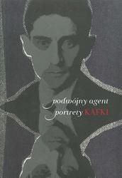 Okładka książki Podwójny agent. Portrety Kafki.