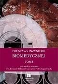 Okładka książki Podstawy inżynierii biomedycznej. Tom 1