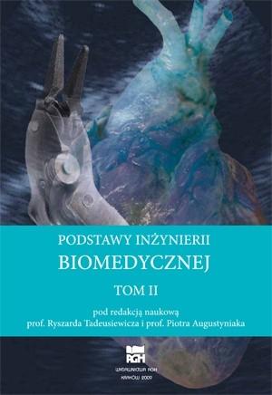 Okładka książki Podstawy inżynierii biomedycznej. Tom 2