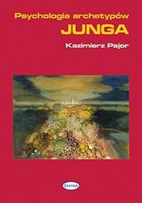 Okładka książki Psychologia archetypów Junga
