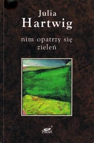 Okładka książki Nim opatrzy się zieleń