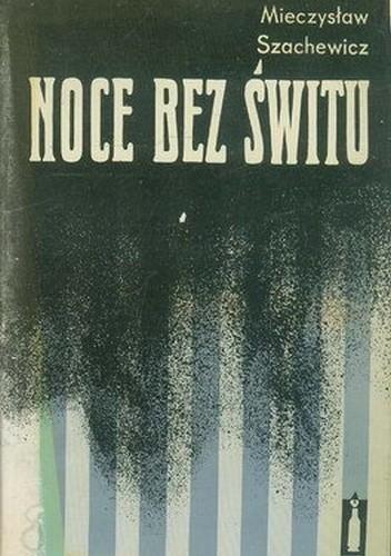 Okładka książki Noce bez świtu
