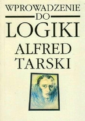 Okładka książki Wprowadzenie do logiki i do metodologii nauk dedukcyjnych
