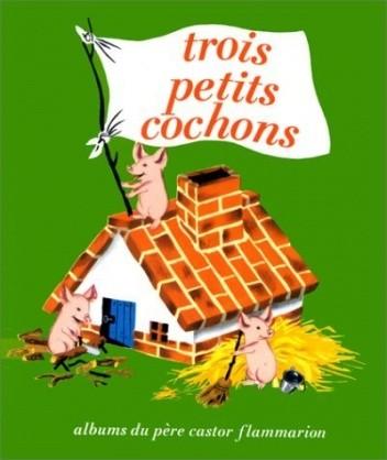 Okładka książki Trois Petits Cochons
