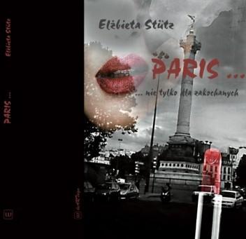 Okładka książki Paris...nie tylko dla zakochanych