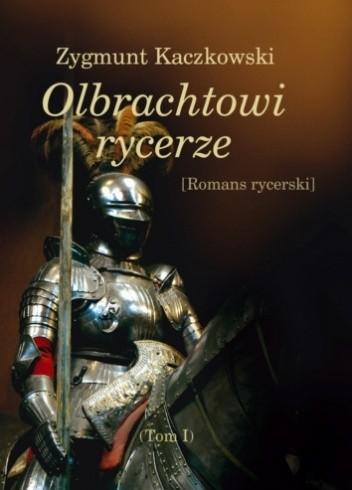 Okładka książki Olbrachtowi rycerze