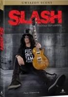 Slash. Rockowy dom wariatów