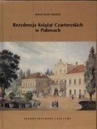 Okładka książki Rezydencja Czartoryskich w Puławach