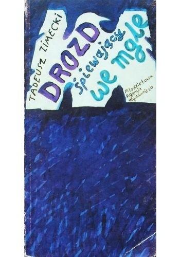 Okładka książki Drozd śpiewający we mgle
