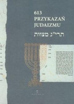 Okładka książki 613 przykazań judaizmu oraz Siedem przykazań rabinicznych i Siedem przykazań dla potomków Noacha