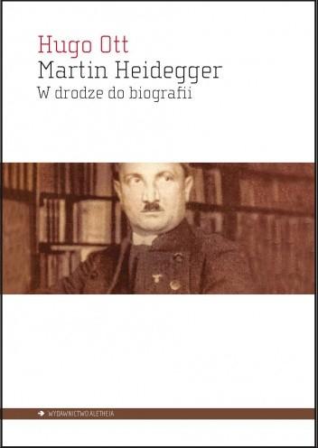 Okładka książki Martin Heidegger. W drodze do biografii