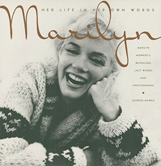 Okładka książki Marilyn: Her Life In Her Own Words