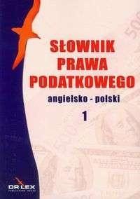 Okładka książki Słownik prawa podatkowego angielsko-polski