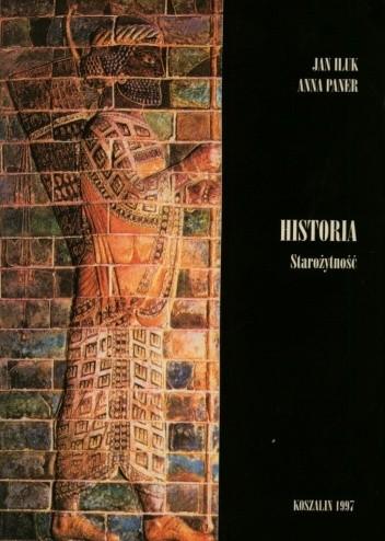 Okładka książki Historia. Podręcznik dla szkół średnich. Tom 1. Starożytność