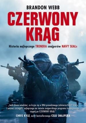 Okładka książki Czerwony krąg. Historia snajpera Navy SEALs i trenera najskuteczniejszych strzelców amerykańskich sił zbrojnych