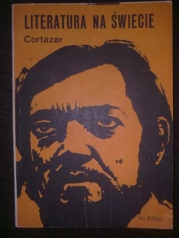 Okładka książki Literatura na świecie nr 2/1985 (163): Cortázar