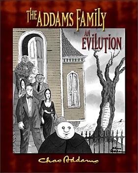Okładka książki The Addams Family: an Evilution
