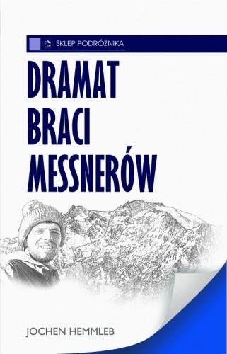 Okładka książki Dramat braci Messnerów