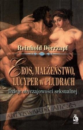 Okładka książki Eros, Małżeństwo, Lucyper w Pludrach