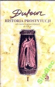 Okładka książki Historia prostytucji. 1, Czasy przedchrześcijańskie, cesarstwo rzymskie