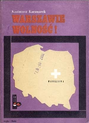 Okładka książki Warszawie Wolność!