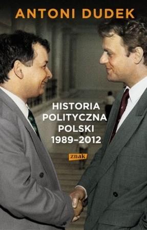 Okładka książki Historia polityczna Polski 1989-2012