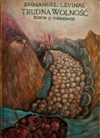 Okładka książki Trudna wolność. Eseje o judaizmie