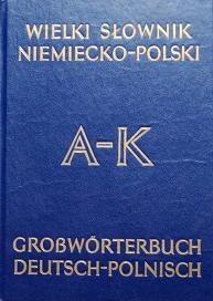 Okładka książki Wielki słownik niemiecko-polski, t1 A-K