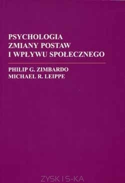 Okładka książki Psychologia zmiany postaw i wpływu społecznego